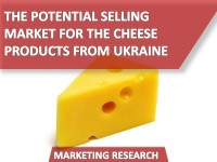 The Potential Selling Market for the Cheese Products from Ukraine