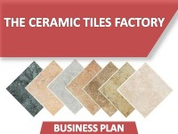 Business Plan of the Ceramic Tiles Factory