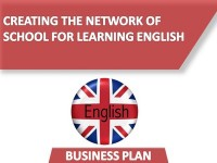 Business Plan of the Creating the Network of School for Learning English