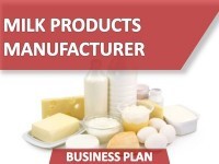 Business Plan of the MILK PRODUCTS  MANUFACTURER