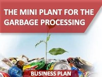 Business Plan of the Mini Plant for the Garbage Processing